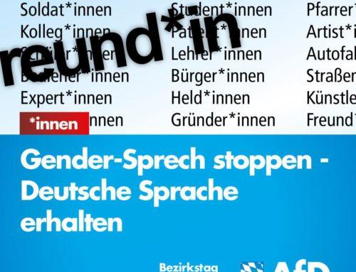 +++Gender-Sprech stoppen und deutsche Sprache erhalten+++